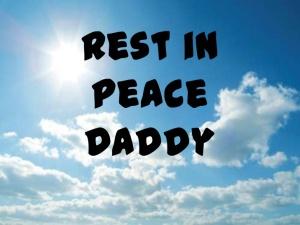 http://www.slideshare.net/vanessasheppard1/rest-in-peace-daddy